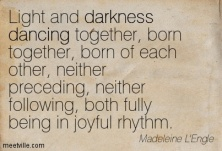 Quotation-Madeleine-L-Engle-darkness-dancing-Meetville-Quotes-34312