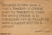 Quotation-Madeleine-L-Engle-freedom-choice-Meetville-Quotes-94449